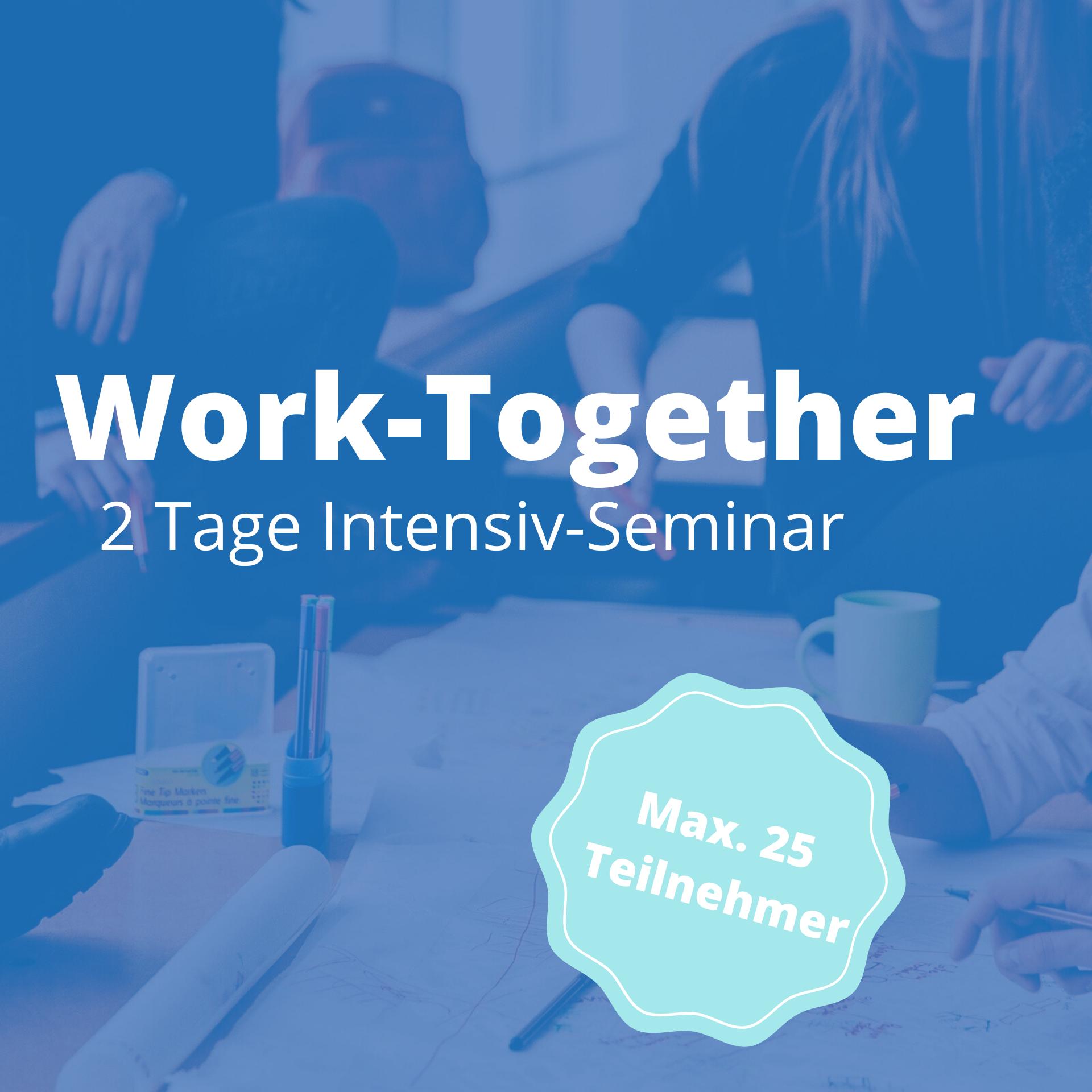 Work together  Intensivseminar